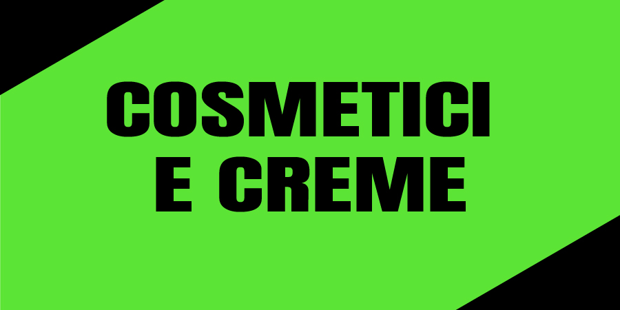 Cosmetici e Creme