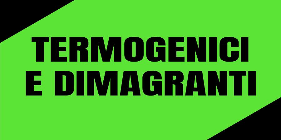 Termogenici e Dimagranti